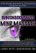 DEEP Subconscious Mind Massage High Quality .MP3 Download